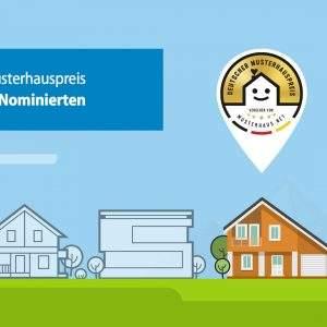 Das sind die Nominierten für den Deutschen Musterhauspreis 2017