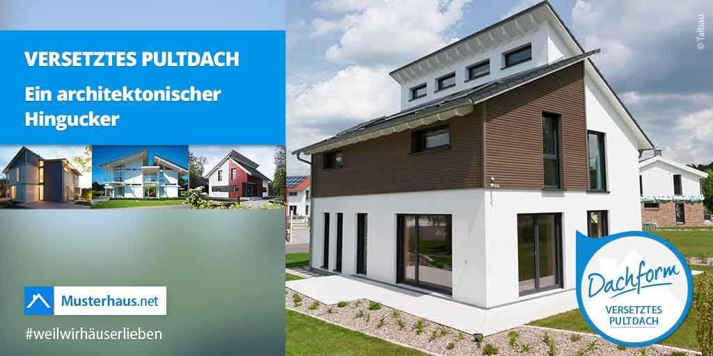 Versetztes Pultdach Dachform Informationen Vor Nachteile
