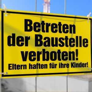 Baustellenschild: Betreten verboten