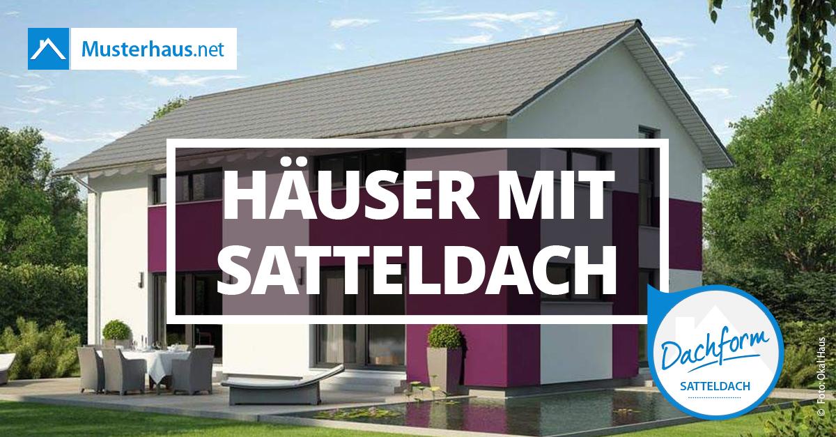 Satteldach Alle Infos Zur Beliebtesten Dachform Inkl Hausbeispielen