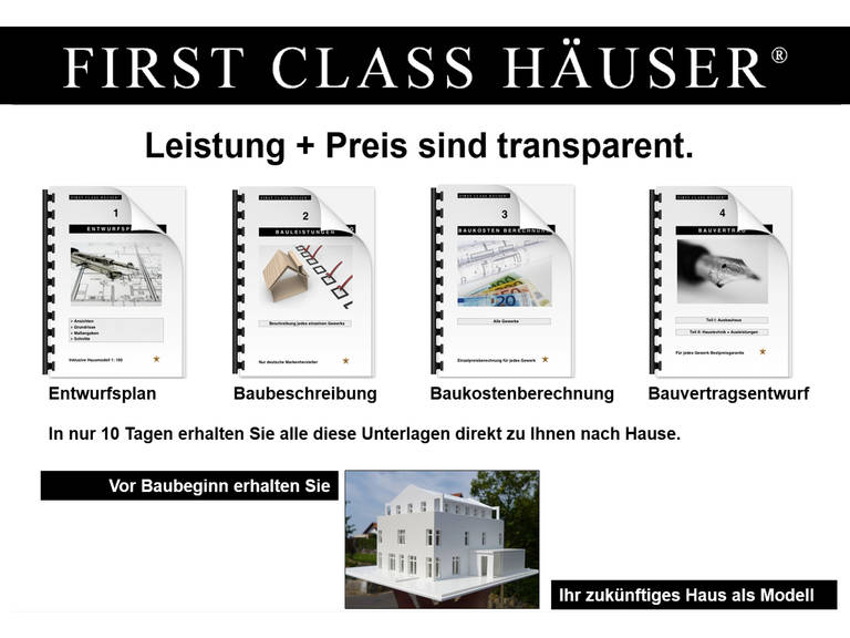 First Class Haus 4 - Leistung + Preis sind transparent